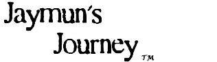 Jaymun's Journey
