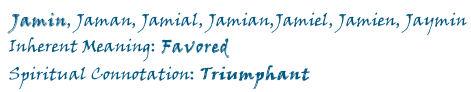 Jaymun - Spiritual Connotation: Triumphant